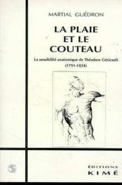Plaie Et Le Couteau (La) - Couverture - Format classique