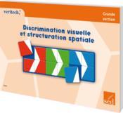 Veritech ; Discrimination Visuelle Et Structuration Spatiale ; Cycle 2 - Couverture - Format classique