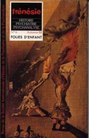 Frenesie N.6 ; Folies D'Enfant - Couverture - Format classique