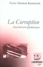 La Corruption ; Une Lecture Systemique - Intérieur - Format classique