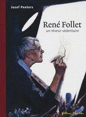 Rene Follet Un Reveur Sedentaire - Couverture - Format classique