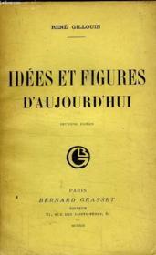 Idees Et Figures D Aujourd Hui. - Couverture - Format classique