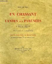 En Chassant Des Landes Aux Pyrenees - Couverture - Format classique