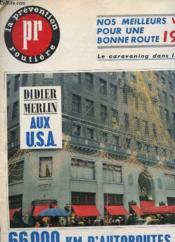 Revue La Prevention Routiere - N°36 - Decembre 1964 - Didier Merlin Aux Usa - Le Caravaning Dans La Neige - 66 000 Km D'Autoraoute = 8000 Vies Sauvees - Couverture - Format classique