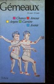 Les Signes Du Zodiaques - Gemeux - 21 Mai - 21 Juin - Chance - Amour - Argent - Carriere - Avenir - Couverture - Format classique