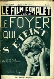 Le Film Complet Du Jeudi N° 1813 - 15e Annee - Le Foyer Qui S'Eteint - Couverture - Format classique