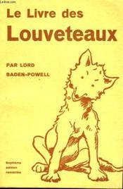 Le Livre Des Louveteaux Avec Nombreuses Figures Dans Le Texte - Couverture - Format classique