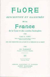 Flore descriptive et illustrée de la France, de la Corse et des contrées limitrophes t.3 - Intérieur - Format classique