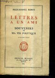 Lettres A Un Ami - Souvenirs De Ma Vie Politique /4e Edition. - Couverture - Format classique