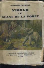 N'Diogo Le Geant De La Foret. - Couverture - Format classique