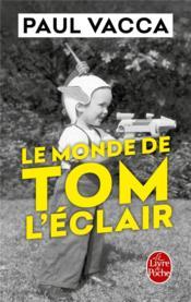 Le monde de Tom l'éclair - Couverture - Format classique