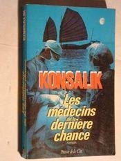 Medecins De La Derniere Chance - Intérieur - Format classique