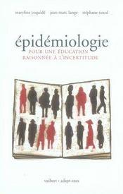 Épidémiologie ; pour une éducation raisonnée à l'incertitude - Intérieur - Format classique