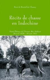 Recits De Chasse En Indochine - Couverture - Format classique