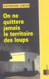 On Ne Quittera Jamais Le Territoire Des Loups - Intérieur - Format classique