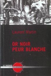 Or Noir Peur Blanche - Intérieur - Format classique