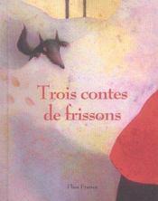 Trois contes de frissons - Intérieur - Format classique
