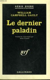Le Dernier Paladin. Collection : Serie Noire N° 880 - Couverture - Format classique