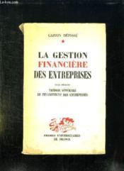 La Gestion Financiere Des Entreprises. Tome 1: Theorie Generale Du Financement Des Entreprises. - Couverture - Format classique