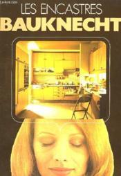Les Encastres Bauknecht - Couverture - Format classique