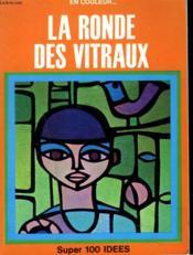 La Ronde Des Vitraux - Couverture - Format classique