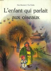 L'Enfant Qui Parlait Aux Oiseaux - Couverture - Format classique