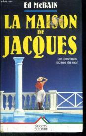 La Maison De Jacques - Couverture - Format classique