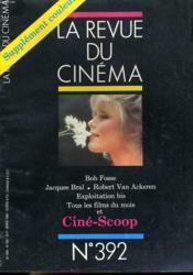 Revue De Cinema - Image Et Son N° 392 - Bob Fosse - Jacques Bral - Robert Van Ackeren - Exploitation Bis - Tous Les Films Du Mois Et Cine-Scoop - Couverture - Format classique