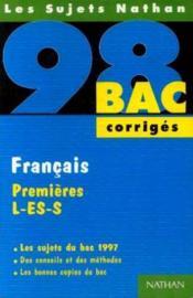 Bac 98 Francais Premieres L, Es, S Corriges - Couverture - Format classique