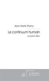 Le continuum humain - Couverture - Format classique
