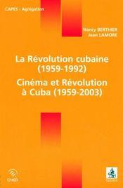 La révolution cubaine, 1959-1992 ; cinéma et révolution à cuba, 1959-2003 - Intérieur - Format classique