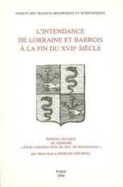 L'intendance de lorraine et barrois a la fin du xviie siecle - Couverture - Format classique