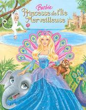 Barbie, princesse de l'île merveilleuse - Intérieur - Format classique