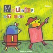 Maurice est mort - Couverture - Format classique
