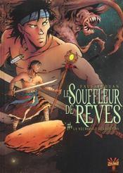 Le Souffleur De Reves T.1 ; La Necropole Des Soupirs - Intérieur - Format classique