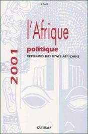 L'Afrique politique ; réformes des états africains (édition 2001) - Couverture - Format classique