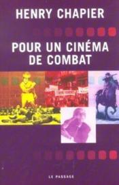 Pour Un Cinema De Combat - Couverture - Format classique