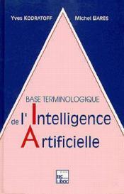 Base Terminologique De L'Intelligence Artificielle - Couverture - Format classique