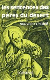 Les sentences des peres du desert tome 2 - nouveau recueil, apophtegmes inedits ou peu connus - Couverture - Format classique
