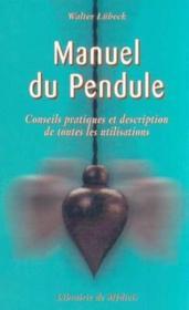 Manuel Du Pendule - Couverture - Format classique
