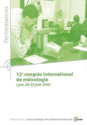 12 congres international de metrologie lyon 2023 juin 2005 performances resultats des actions colle - Couverture - Format classique