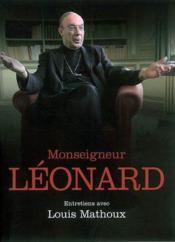 Monseigneur Leonard ; Entretiens - Couverture - Format classique