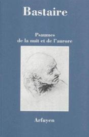 Psaumes de la nuit et de l'aurore - Couverture - Format classique