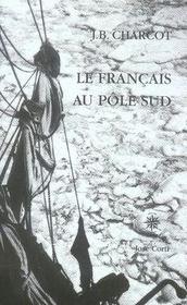 Le français au pôle sud - Intérieur - Format classique