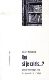 Qui si je criais... ? oeuvres-témoignages dans les tourmentes du xx siècle - Intérieur - Format classique