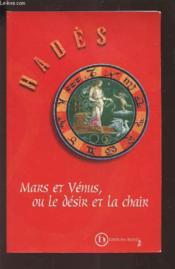 Mars et venus ou le desir et la chair - Couverture - Format classique