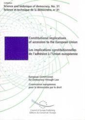 Les implications constitutionnelles de l'adhesion a l'union europeenne - Couverture - Format classique