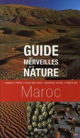 Guide des merveilles de la nature ; maroc - Intérieur - Format classique