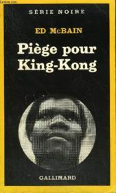 Collection : Serie Noire N° 1918 Piege Pour King-Kong (Beauty And The Beast) - Couverture - Format classique