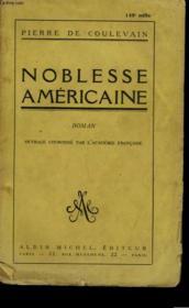 Noblesse Americaine. - Couverture - Format classique